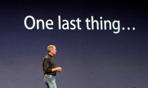Jobs one last thing